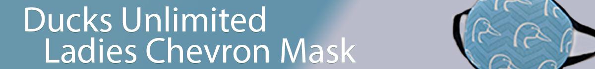 DU Non-Medical Ladies Chevron Face Mask