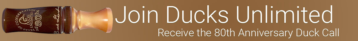 Join DU and receive the 80th Anniversary Duck Call
